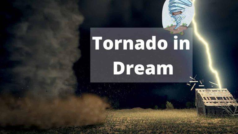 Tornado in Dream meaning