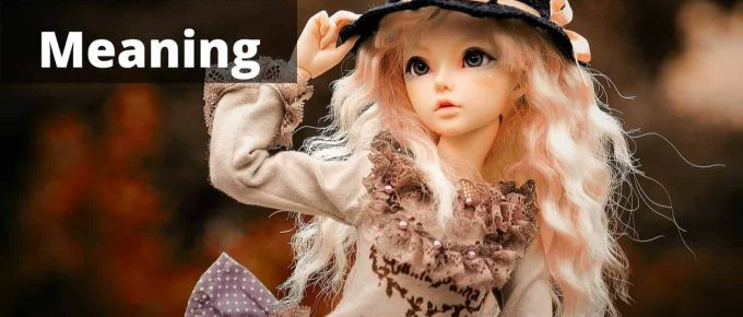 What Dream About Living Doll Means