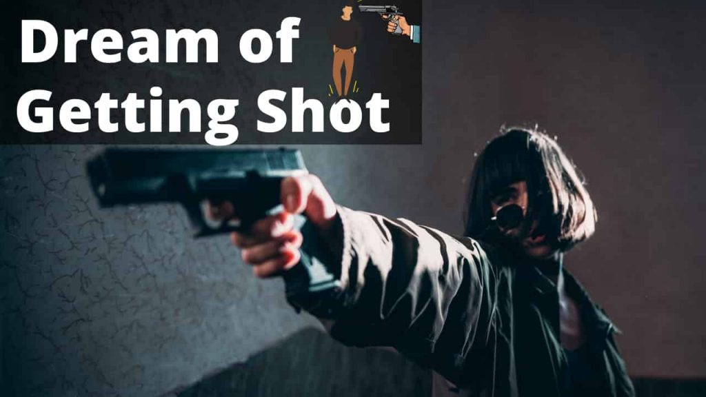 Dreams About Getting Shot – Interpretation and Meaning