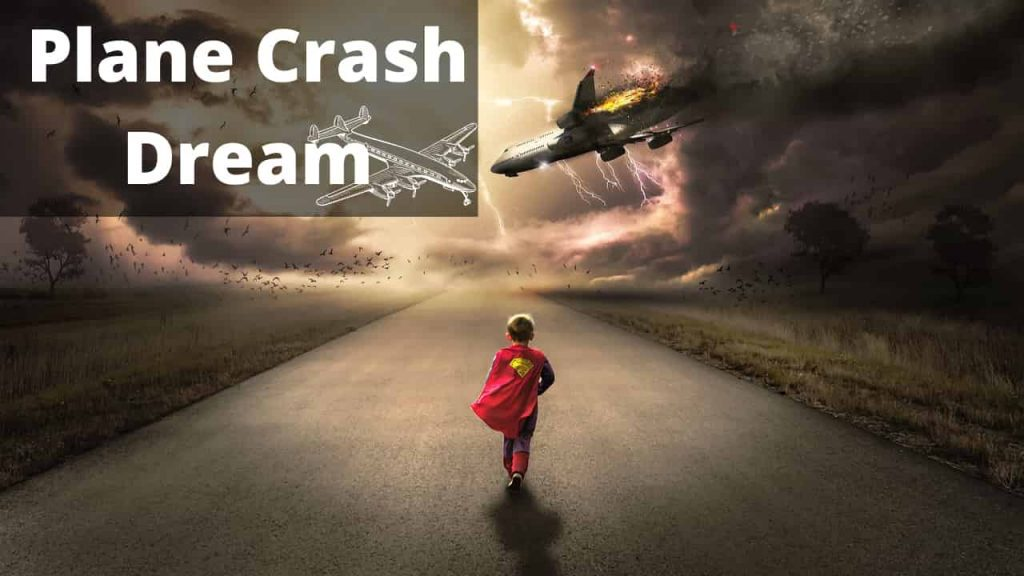 Dreams about Plane Crash – Interpretation and Meaning