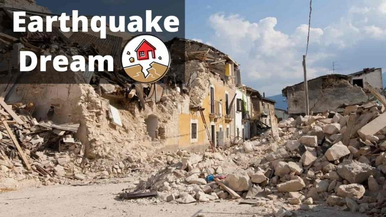Earthquake Dream Meaning and Interpretations
