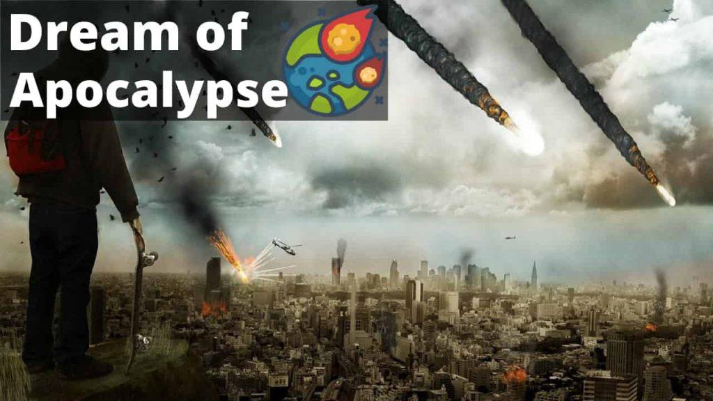 Apocalypse Dream Meaning | Regular Dream