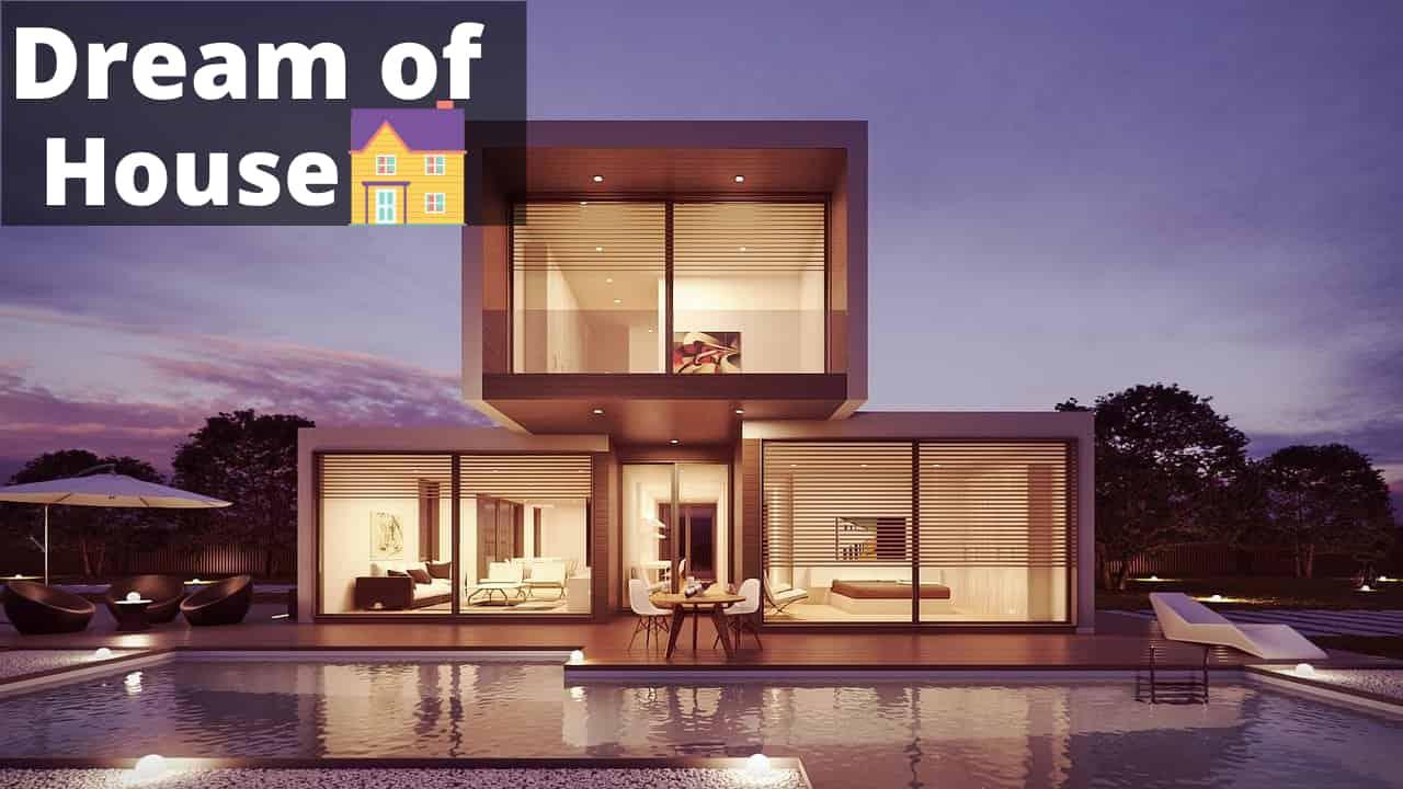 Dream Meaning of House - Dream Interpretation and symbol
