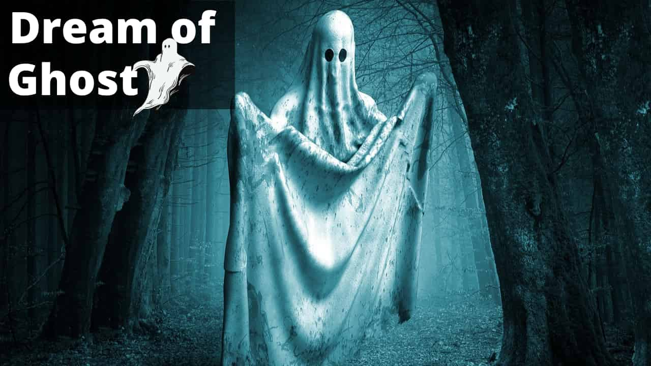 Should you be worried if you dream about a ghost attacking you?