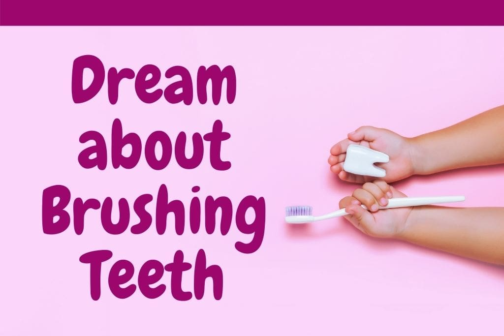 Brushing your Teeth in dream